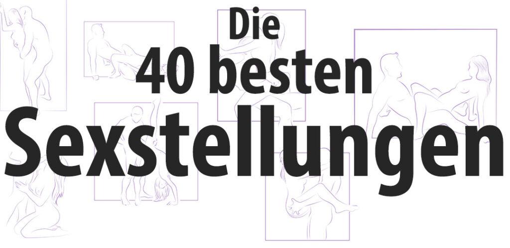 Die 40 besten Sexstellungen